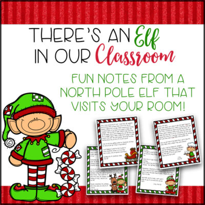 Tips and Ideas for Your Classroom Elf