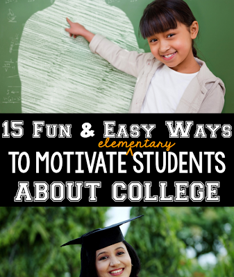 15 Fun Ways to Motivate Students About College