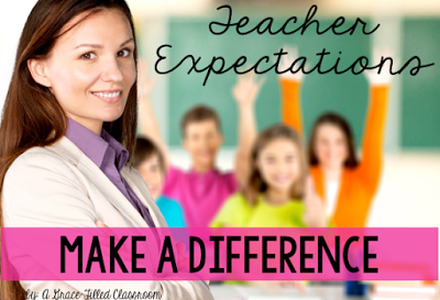 Teacher Expectations Make a Difference