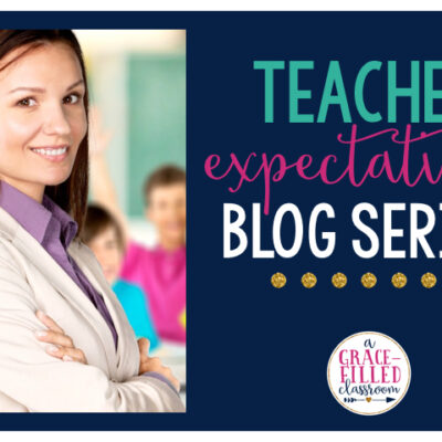 Teacher Self-Reflections on Classroom Environment and Student Expectations