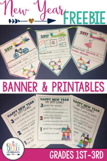 new years freebies to set goals for the new year includes a classroom banner and printables. Your students will love setting goals this new year.