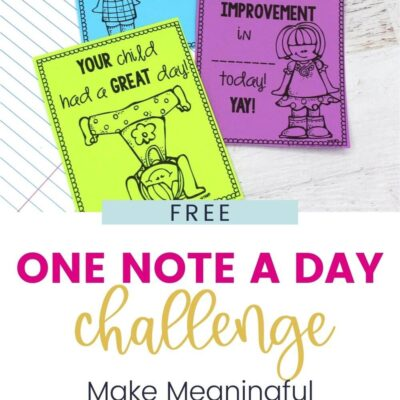 Making Meaningful Connections with Students with One Note A Day