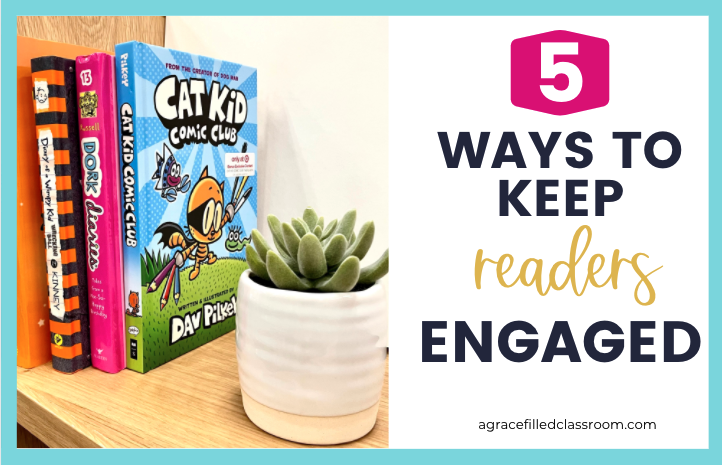 image of books with blog title 5 ways to keep readers engaged