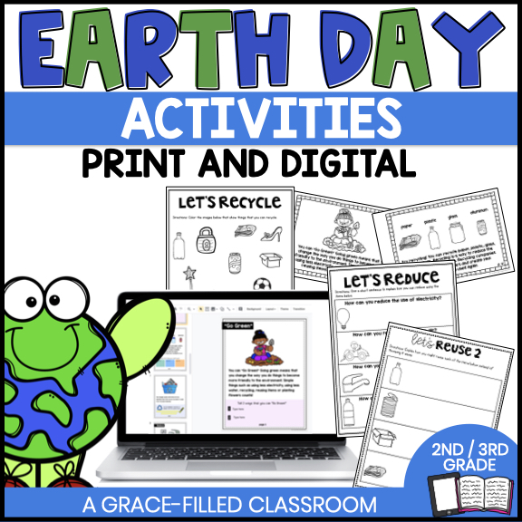 A resource cover for Earth Day Activities the words state it includes digital and print. The perfect way to celebrate Earth Day with Kids.