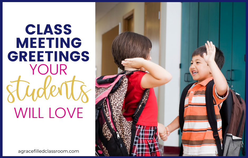 blog header with two students giving each other a high five blog title class meetings greetings your students will love