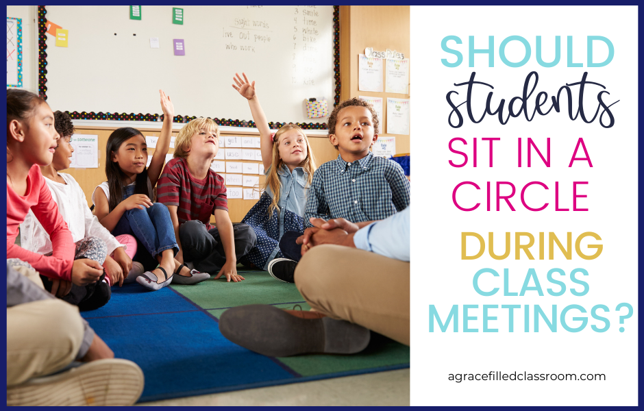 children in a classroom sitting in a circle with blog title should students sit in a circle during class meetings